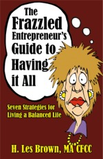 The Frazzled Entrepreneur's Guide